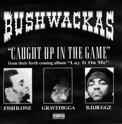 Bushwackas – Caught Up In The Game (CDS) (1995) (FLAC + 320 kbps)
