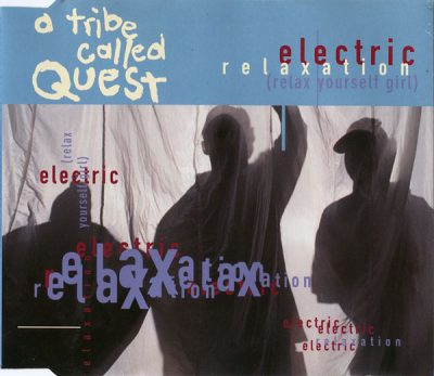 A Tribe Called Quest – Electric Relaxation (Relax Yourself Girl) (CDS) (1994) (FLAC + 320 kbps)