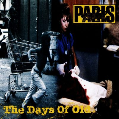 Paris – The Days Of Old (CDS) (1992) (FLAC + 320 kbps)