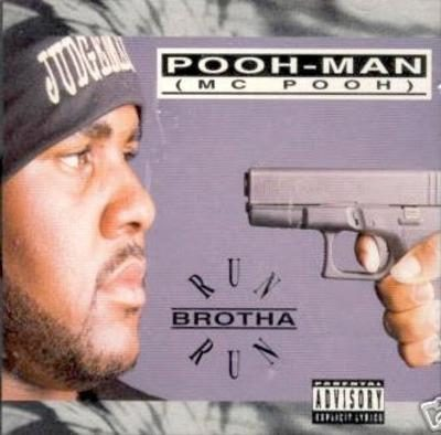 Pooh-Man – Run Brotha Run (CDS) (1993) (320 kbps)
