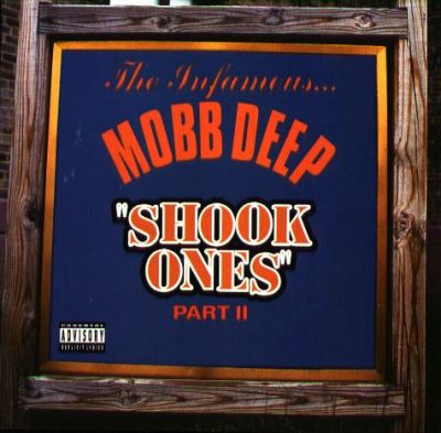 Mobb Deep – Shook Ones Part II (CDS) (1995) (320 kbps)