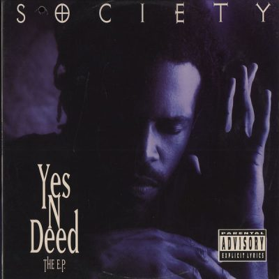 Society – Yes 'N' Deed: The E.P. (WEB) (1994) (FLAC + 320 kbps)