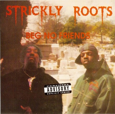 Strickly Roots - Beg No Friends (CDS) (Cover)