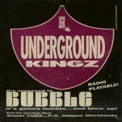 UGK – It's Supposed To Bubble (Promo CDS) (1994) (FLAC + 320 kbps)