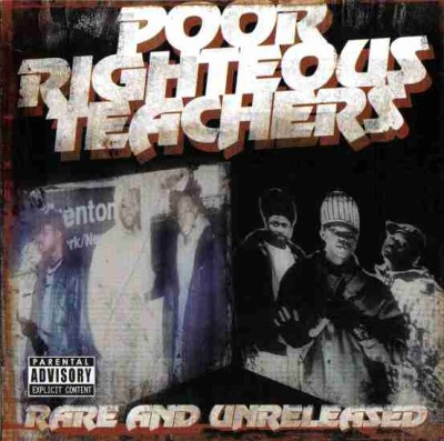 Poor Righteous Teachers – Rare & Unreleased (CD) (2005) (192 kbps)