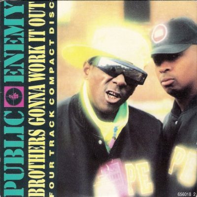 Public Enemy – Brothers Gonna Work It Out (UK CDS) (1990) (FLAC + 320 kbps)
