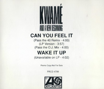 Kwame And A New Beginning – Can U Feel It (Promo CDS) (1992) (320 kbps)