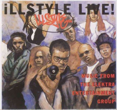 VA – Illstyle Live! Music From The Elektra Entertainment Group (CD) (1995) (FLAC + 320 kbps)