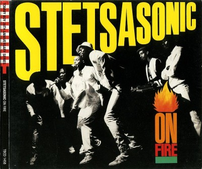 Stetsasonic – On Fire (CD Reissue) (1986-2001) (FLAC + 320 kbps)