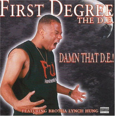 First Degree The D.E. – Damn That D.E.! (CD) (2000) (FLAC + 320 kbps)