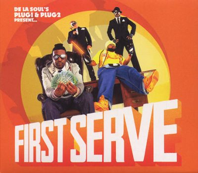 De La Soul's Plug 1 & Plug 2 Present – First Serve (CD) (2012) (FLAC + 320 kbps)