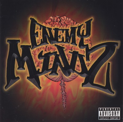 E.N.E.M.Y Mindz - Every Negative Environment Manipulates Your Mind