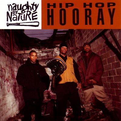 Naughty By Nature – Hip Hop Hooray (CDS) (1993) (FLAC + 320 kbps)