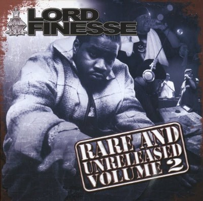 Lord Finesse – Rare & Unreleased, Vol. 2 (CD) (2009) (VBR)