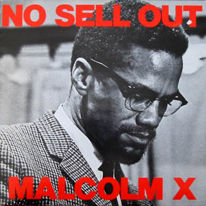 Malcolm X – No Sell Out (1983) (VLS) (VBR)