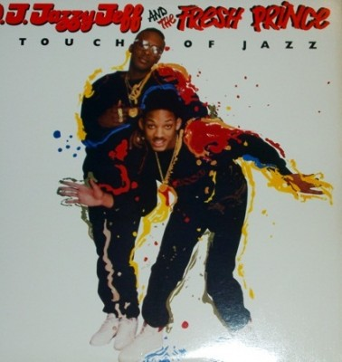 DJ Jazzy Jeff & The Fresh Prince – A Touch Of Jazz (VLS) (1987) (320 kbps)