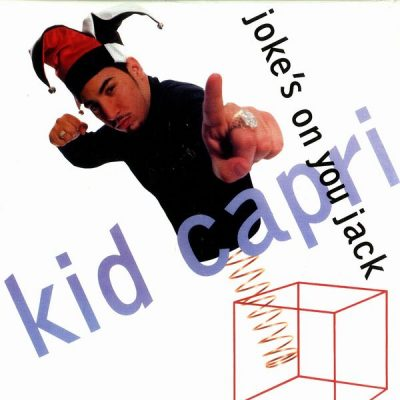 Kid Capri – Joke's On You Jack (VLS Reissue) (2001) (192 kbps)