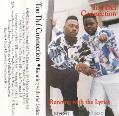 Too Def Connection – Running With The Lyrics (Cassette) (1992) (256 kbps)