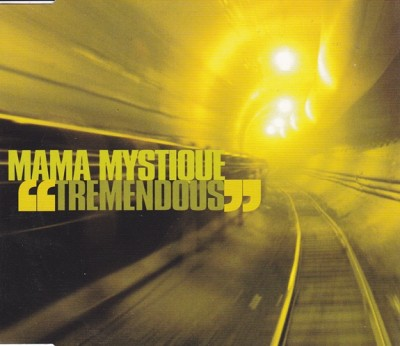 Mama Mystique – Tremendous (UK CDM) (1997) (320 kbps)