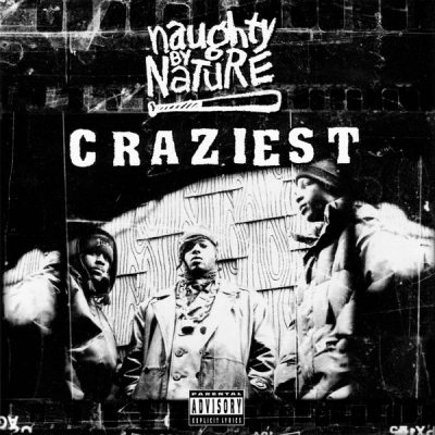 Naughty By Nature – Craziest (CDS) (1995) (FLAC + 320 kbps)