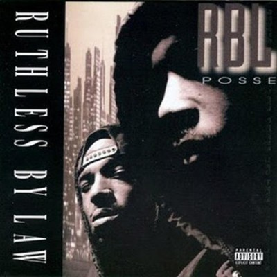 RBL Posse – Ruthless By Law (CD) (1994) (FLAC + 320 kbps)