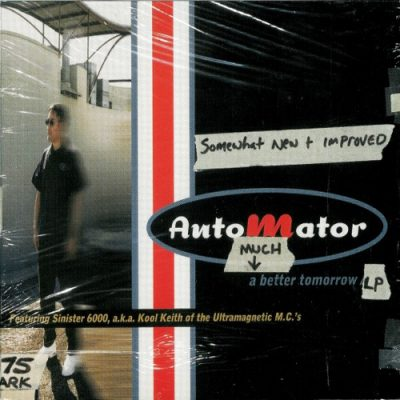 Dan The Automator featuring Sinister 6000 – A Much Better Tomorrow (CD) (2000) (FLAC + 320 kbps)