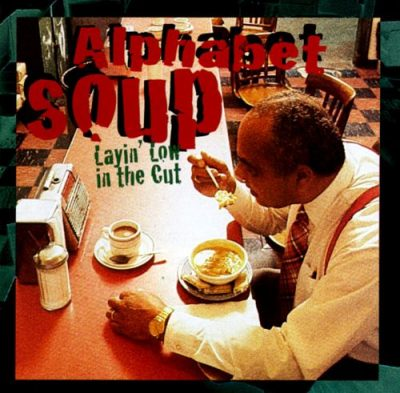 Alphabet Soup – Layin' Low In The Cut (CD) (1995) (FLAC + 320 kbps)