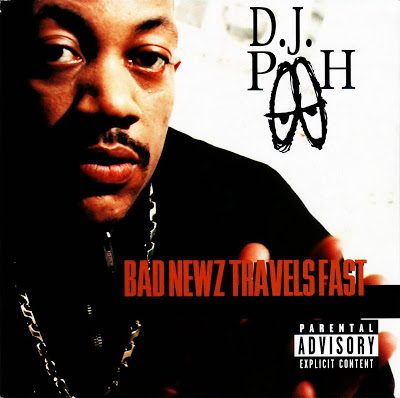 DJ Pooh – Bad Newz Travels Fast (CD) (1997) (FLAC + 320 kbps)
