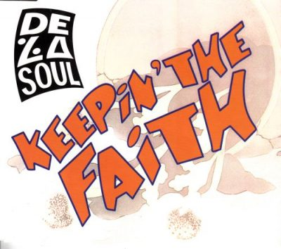 De La Soul – Keepin' The Faith (CDS) (1991) (FLAC + 320 kbps)