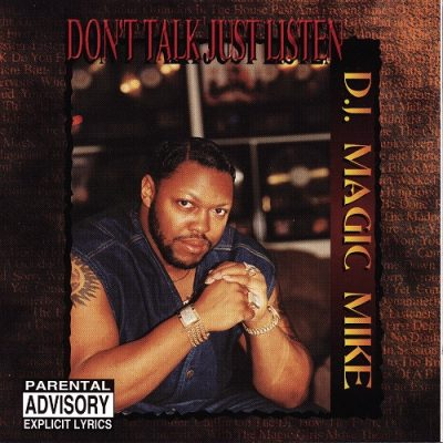 D.J. Magic Mike – Don't Talk Just Listen (CD) (1996) (320 kbps)