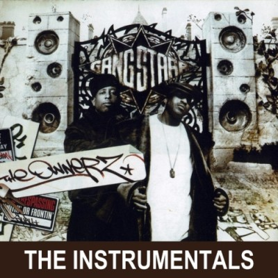 Gang Starr – The Ownerz: The Instrumentals (CD) (2003) (FLAC + 320 kbps)