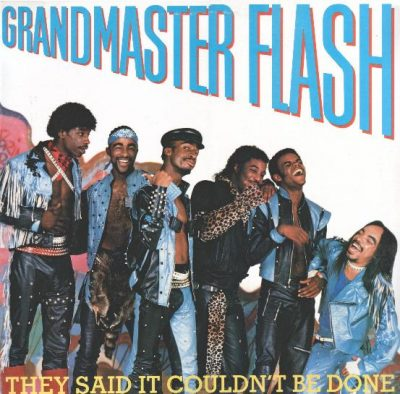 Grandmaster Flash – They Said It Couldn't Be Done (CD Reissue) (1985-2005) (FLAC + 320 kbps)