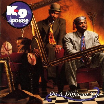 K-9 Posse – On A Different Tip (1991) (CD) (FLAC + 320 kbps)