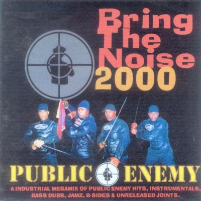 Public Enemy - Bring the Noise 2000