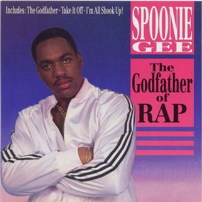 Spoonie Gee – The Godfather Of Rap (Netherlands CD) (1988) (192 kbps)