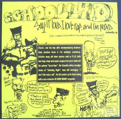 Schoolly D – Say It Loud I Love Rap & I'm Proud (2006) (CD) (320 kbps)