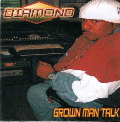 Diamond – Grown Man Talk (CD) (2003) (320 kbps)
