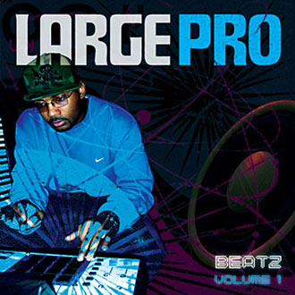 Large Pro – Beatz Volume 1 (CD) (2006) (320 kbps)