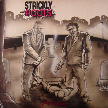 Strickly Roots – Begs No Friends (Vinyl) (1995) (256 kbps)