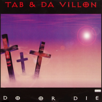 Tab & Da Villon – Do Or Die (CD) (1995) (320 kbps)