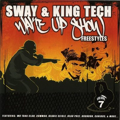 Sway & King Tech – Wake Up Show Freestyles Vol. 7 (CD) (2001) (FLAC + 320 kbps)