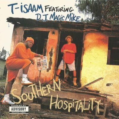 T-Isaam & D.J. Magic Mike – Southern Hospitality (CD) (1992) (FLAC + 320 kbps)