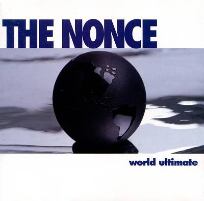 The Nonce – World Ultimate (CD) (1995) (FLAC + 320 kbps)