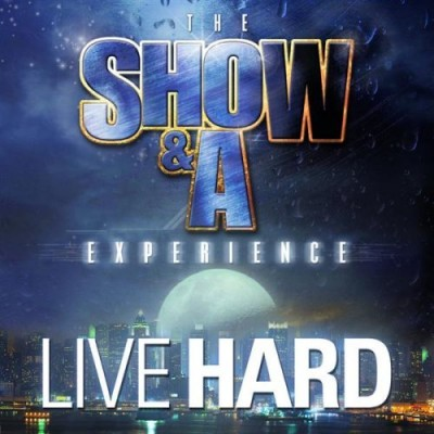 The Show & A Experience – Live Hard (CD) (2007) (FLAC + 320 kbps)