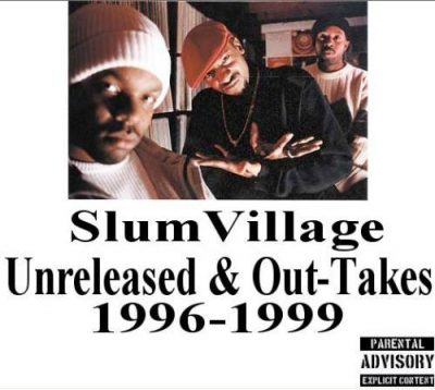 Slum Village – Unreleased & Out-Takes 1996-1999 (WEB) (2003) (VBR)
