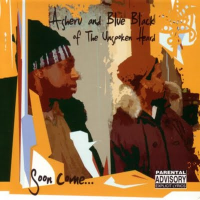Asheru And Blue Black Of The Unspoken Heard – Soon Come… (CD) (2001) (FLAC + 320 kbps)