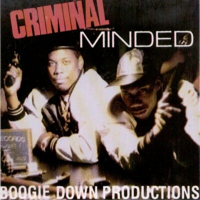 Boogie Down Productions – Criminal Minded (CD) (1987) (FLAC + 320 kbps)