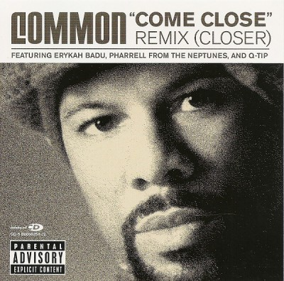 Common – Come Close (Remix) (Closer) (CDM) (2003) (FLAC + 320 kbps)