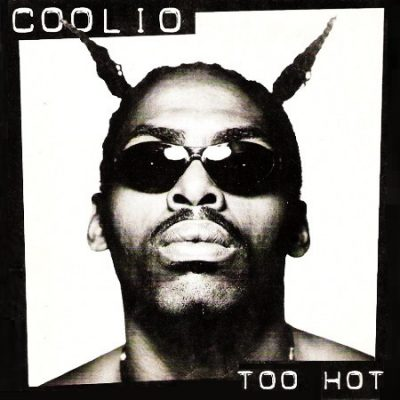 Coolio – Too Hot (CDS) (1995) (FLAC + 320 kbps)