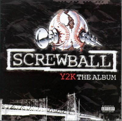 Screwball – Y2K: The Album (CD) (2000) (FLAC + 320 kbps)